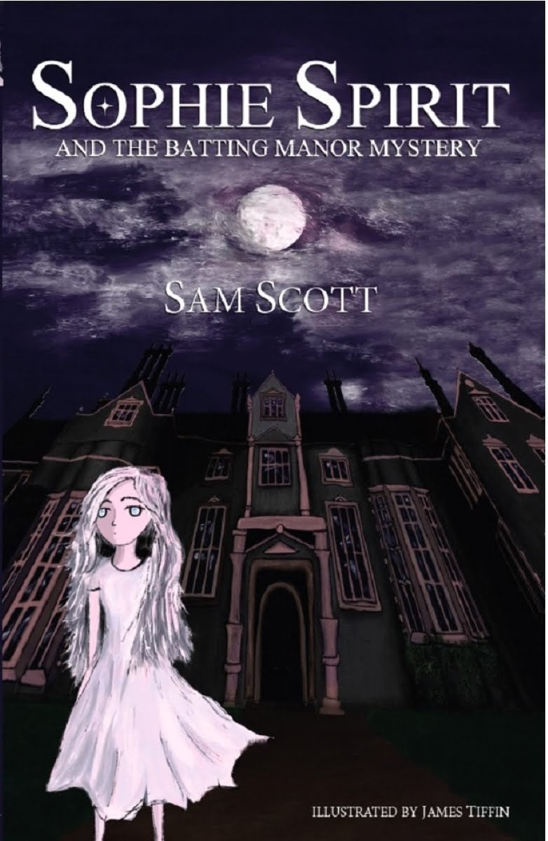 Sophie Spirit and the Batting Manor Mystery